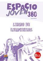 espacio joven 360º   nivel b1.1: libro de ejercicios 9788498489460