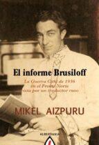 el informe bursiloff-mikel aizpuru murua-9788498680560