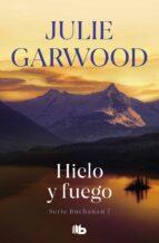 hielo y fuego julie garwood 9788498726060