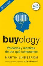 buyology: verdades y mentiras sobre por que compramos martin lindstrom 9788498750560