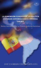 la dimensión europea de la política exterior española hacia (ebook)-jose escribano ubeda portugues-9788498861860