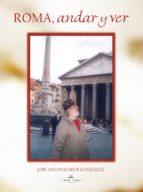 roma, andar y ver (ebook)-jose antonio rios gonzalez-9788498864960