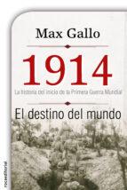 1914. el destino del mundo (ebook)-max gallo-9788499188560