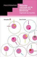 atención centrada en la persona con demencia dawn brooker 9788499214160