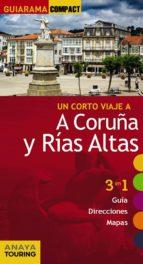 un corto viaje a a coruña y rias altas 2015 (guiarama compact)-enrique posse andrada-9788499356860