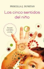 los cinco sentidos del niño (ebook)-priscilla j. dunstan-9788499444260