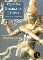 vijnana bhairava tantra ramiro calle 9788499501260