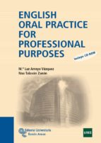 english oral practice for professional purposes maria luz arroyo vazquez noa talavan zanon 9788499610160