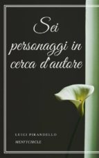 sei personaggi in cerca d'autore (ebook)-luigi pirandello-9788827510360