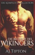 die begierde des wikingers: die komplette kollektion (ebook)-9788827511060