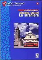 la straniera nivel 2 (b1- 2000 palabras)-nicolletta santoni-9788875733360
