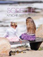 sorelle amiche per sempre (ebook) 9788891160560