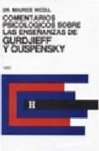 comentarios psicologicos sobre las enseñanzas de gurdjieff y ousp ensky (vol. 5) maurice nicoll 9789501703160