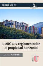 el abc de la reglamentación en propiedad horizontal (ebook)-martha elena ramírez-9789587624960