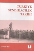 türkiye sendikac?l?k tarihi (ebook)-9789758683260