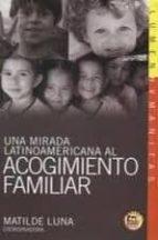 una mirada latinoamericana al acogimiento familiar (contiene cd)-matilde luna-9789870008460