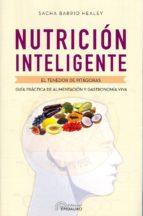 nutricion inteligente: el tenedor de pitagoras: guia practica de la alimentacion y gastronomia viva sacha barrio healey 9789876821360