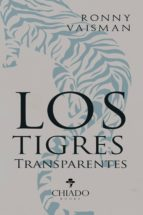 los tígres transparentes (ebook) 9789895223060