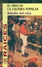el vino en la cultura popular ignacio sanz 9798486097560