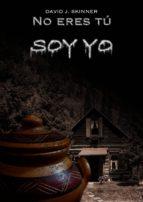 no eres tú, soy yo (un cuento de terror) (ebook)-david j. skinner-cdlap00007860