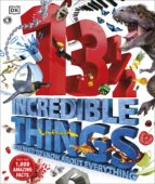 13½  incredible things you need to know about everything (ebook) 9780241322970