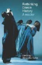 rethinking dance history: a reader alexandra (ed.) carter 9780415287470