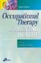 Descarga gratuita de Ebook deutsch Occupational therapy and mental health