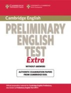 cambridge preliminary english test extra student s book without a nwers 9780521676670