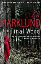 the final word liza marklund 9780552170970