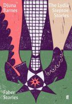 the lydia steptoe stories djuna barnes 9780571352470