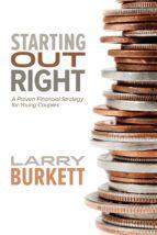 starting out right (ebook) larry burkett 9780781413770