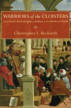 warriors of the cloisters (ebook)-christopher i. beckwith-9781400845170