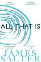 all that is james salter 9781447238270