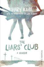 the liars  club mary karr 9781447289470
