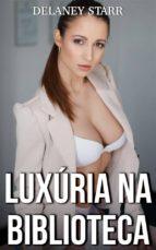 luxúria na biblioteca (ebook) 9781507189870