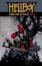 hellboy and the b.p.r.d.: 1953 mike mignola 9781616559670