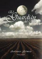 el guardián del cielo (ebook)-antonio gómez rodríguez-9781635033670