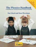 the phonics handbook: a handbook for teaching reading, writing and spelling-susan m. lloyd-9781870946070