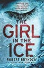 the girl in the ice robert bryndza 9781910751770