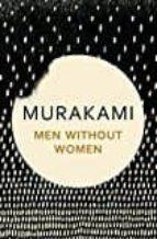 men without women: stories haruki murakami 9781911215370