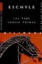 les sept contre thebes (bilingüe)-9782251799070