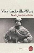 El libro de Toute passion abolie autor V SACKVILLE WEST EPUB!
