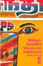 Vacances indiennes DJVU EPUB por W.sutcliffe