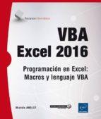 vba excel 2016: programacion en excel: macros y lenguaje vba michele amelot 9782409002670