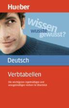 verbtabellen deutsch als fremdsprache: die wichtigsten regelmäßigen und unregelmäßigen verben im überblick-9783190079070