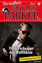 der exzellente butler parker 6 – kriminalroman (ebook)-günter dönges-9783740934170