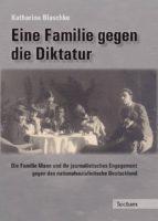 eine familie gegen die diktatur (ebook)-katharina blaschke-9783828853270