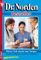 dr. norden bestseller 28 - arztroman (ebook)-patricia vandenberg-9783863770570