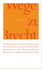 wege zu brecht (ebook) monika buschey 9783943941470