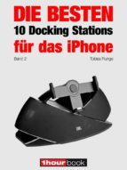 die besten 10 docking stations für das iphone (band 2) (ebook)-tobias runge-thomas johannsen-roman maier-9783944185170